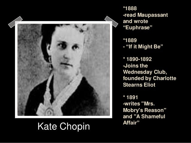 marriage according to kate chopin essay Biography of kate chopin (from her father's first marriage) in their early twenties essays,sketches, criticism, etc.