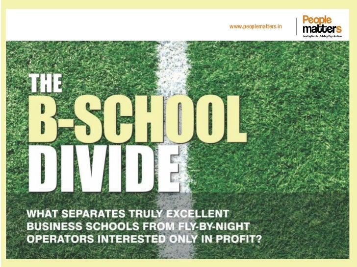 The B-school Divide