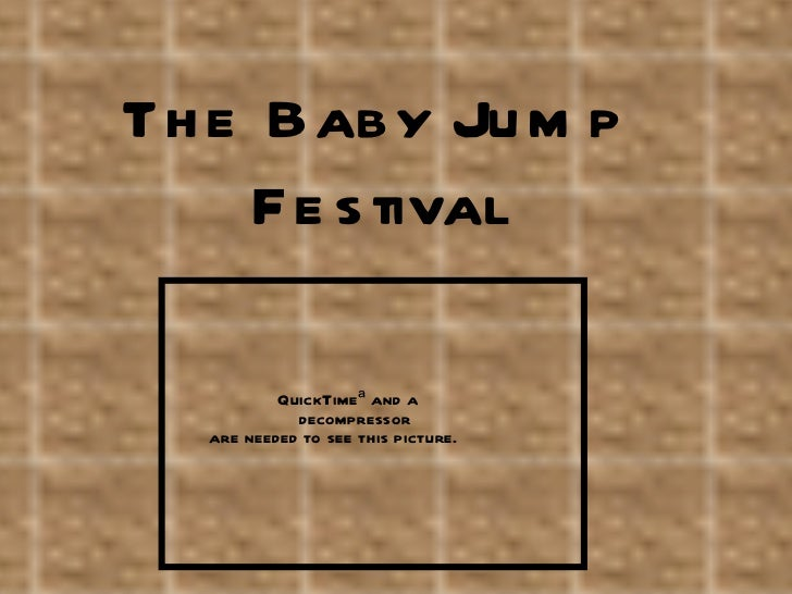The baby jump festival presentation