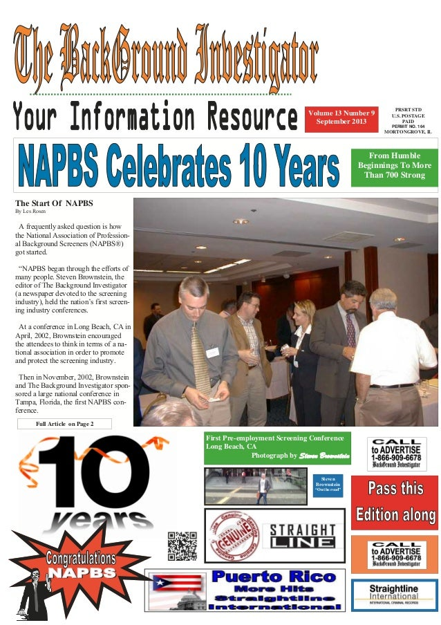 The Start Of NAPBS By Les Rosen A frequently asked question is how the National Association of Profession- al Background S...