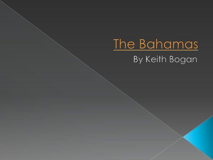 The Bahamas<br />By Keith Bogan<br />