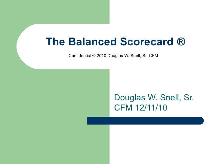 The Balanced Scorecard 2012