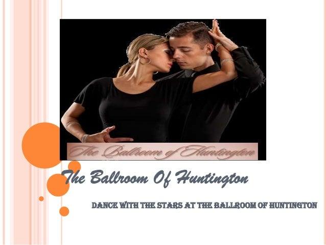 The Ballroom Of HuntingtonDance with the stars at The Ballroom of Huntington