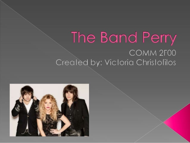 The Band Perry - COMM2F00