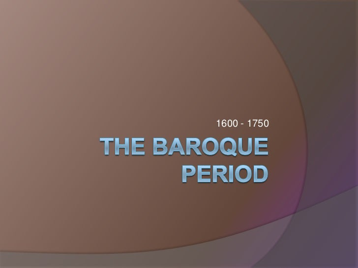 The baroque period