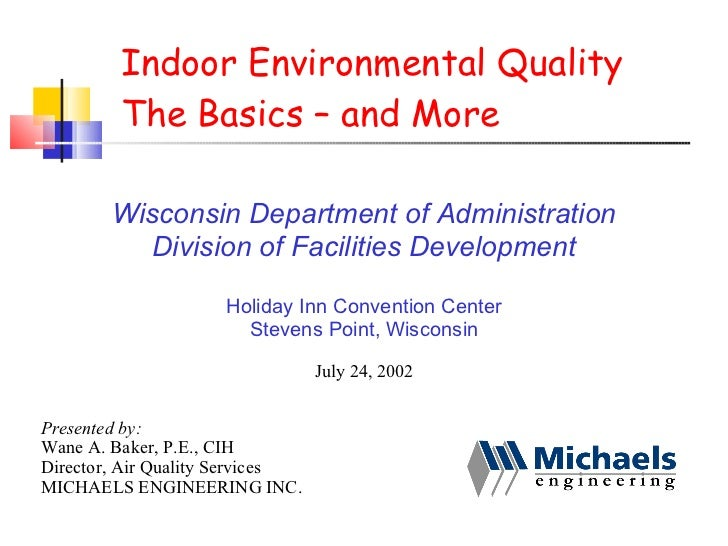 Indoor Air Quality -- The Basics And More