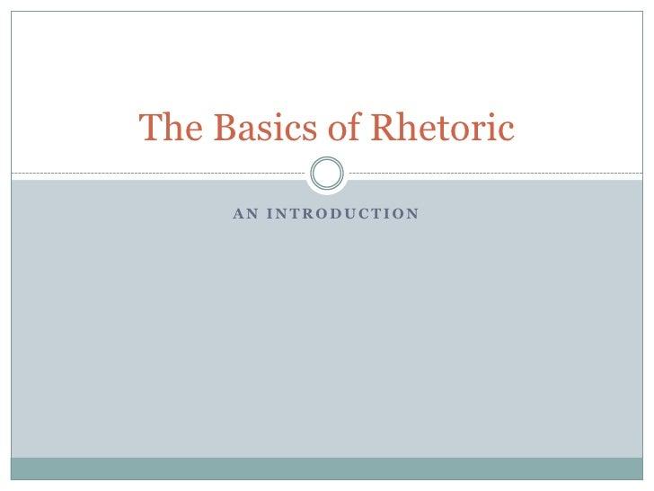 The Basics Of Rhetoric Revised