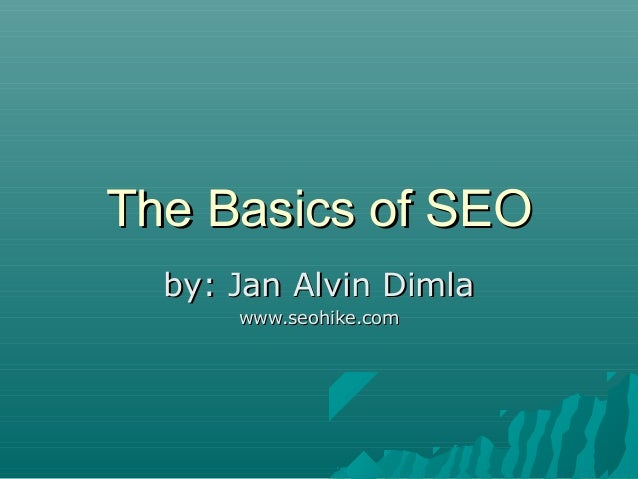 The basics of seo