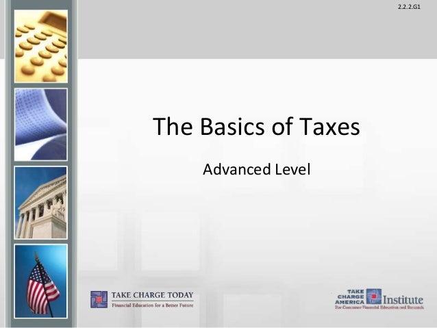 2.2.2.G1 The Basics of Taxes Advanced Level