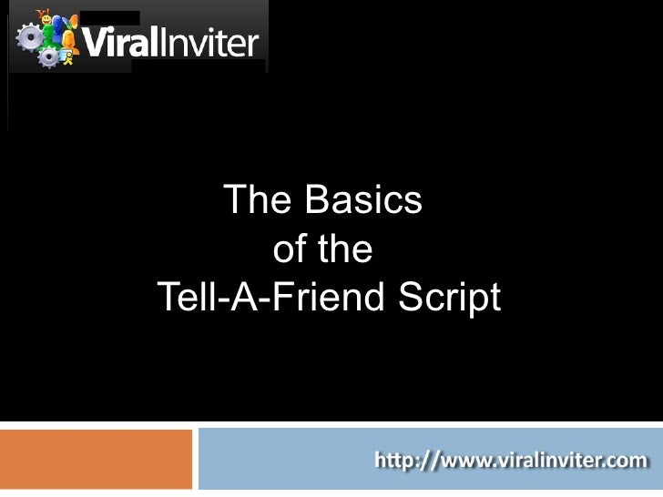 The Basics  of the  Tell-A-Friend Script