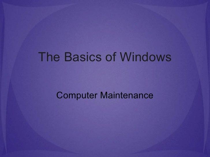 The Basics of Windows Computer Maintenance