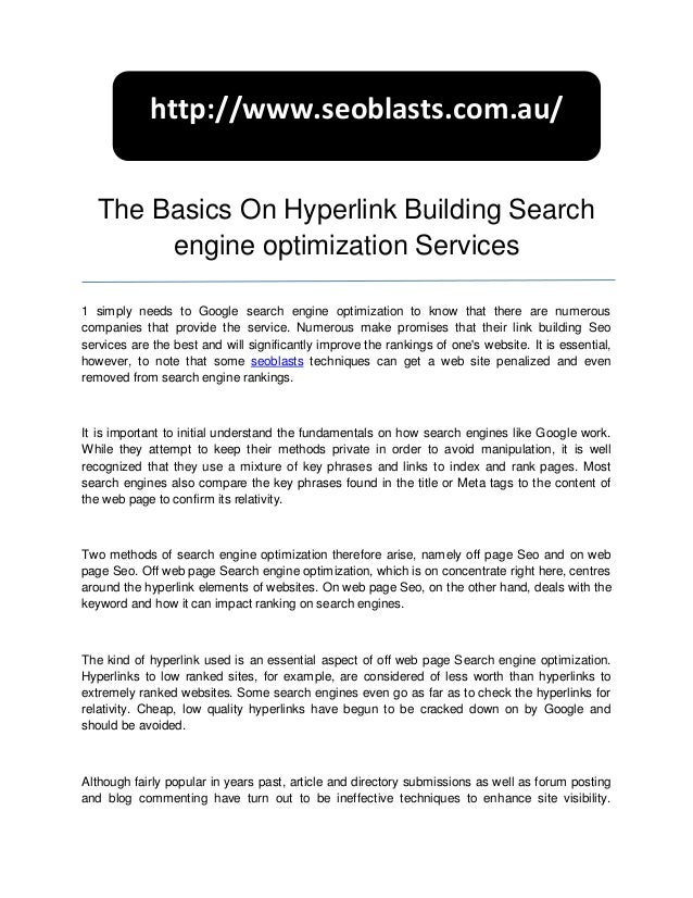 http://www.seoblasts.com.au/   The Basics On Hyperlink Building Search        engine optimization Services1 simply needs t...