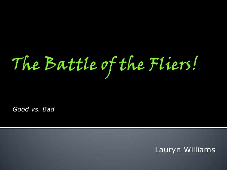 The Battle of the Fliers!<br />Good vs. Bad<br />Lauryn Williams<br />