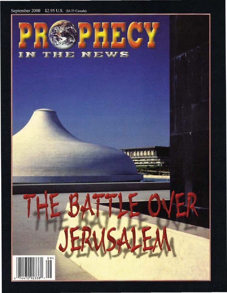 The Battle Over Jerusalem -  Prophecy in the News Magazine -  Sept 2000