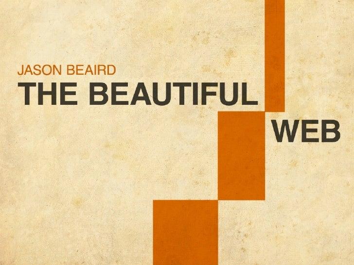 The Beautiful Web