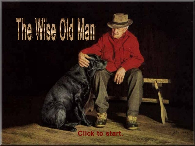 183-THE BEAUTY OF AGING - THE WISE OLD MAN (Philosophy)