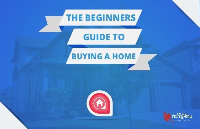 The beginners guide to buying a home for Tips before buying a house