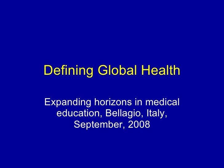 What is Global Health?: Defining Global Health