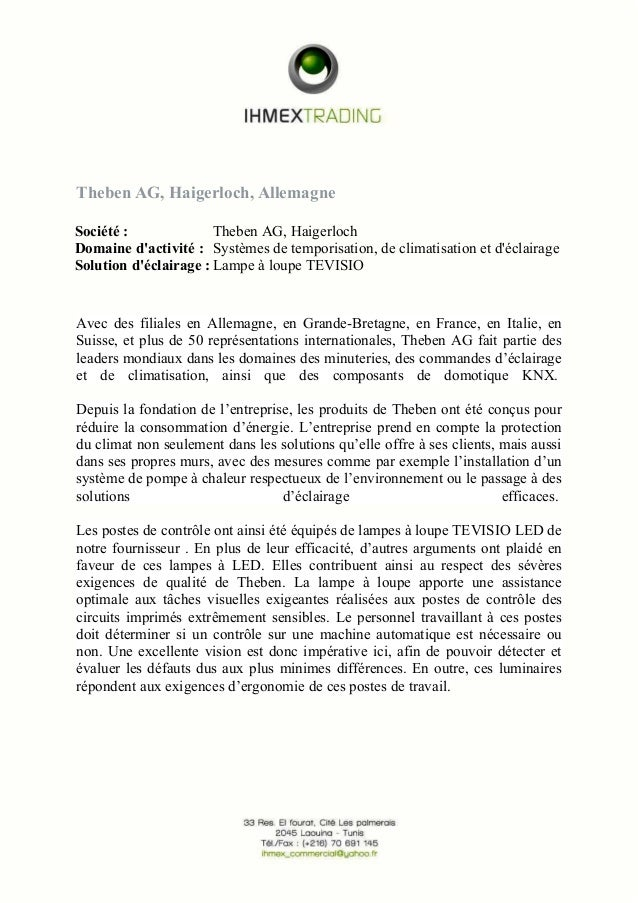 Theben AG, Haigerloch, Allemagne Société : Theben AG, Haigerloch Domaine d'activité : Systèmes de temporisation, de climat...
