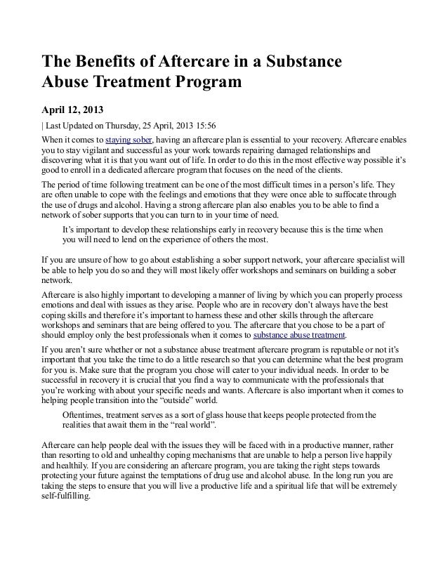 The Benefits of Aftercare in a SubstanceAbuse Treatment ProgramApril 12, 2013| Last Updated on Thursday, 25 April, 2013 15...