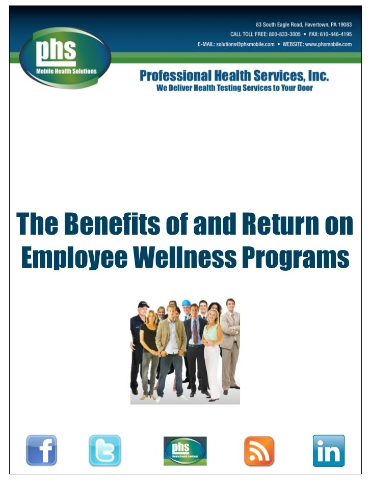The Benefits Of And Return On Employee Wellness Programs