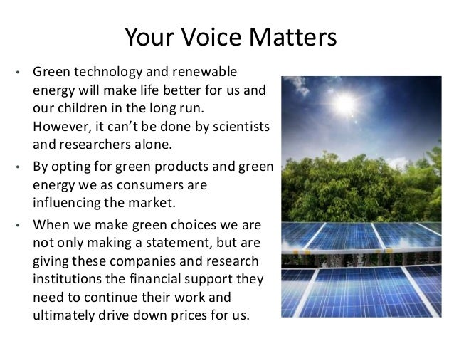 the advantages of green technology in Environmental technology (envirotech), green technology (greentech) or clean technology (cleantech) is the application of one or more of environmental science, green chemistry, environmental monitoring and electronic devices to monitor, model and conserve the natural environment and resources, and to curb the negative impacts of human involvement.
