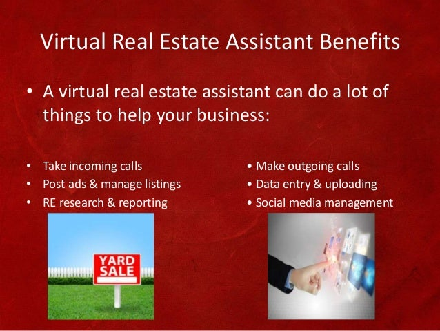 the benefits of having real estate virtual assistant