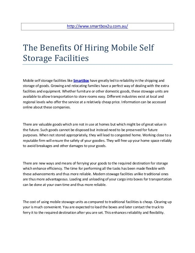 http://www.smartbox2u.com.au/The Benefits Of Hiring Mobile SelfStorage FacilitiesMobile self storage facilities like Smart...