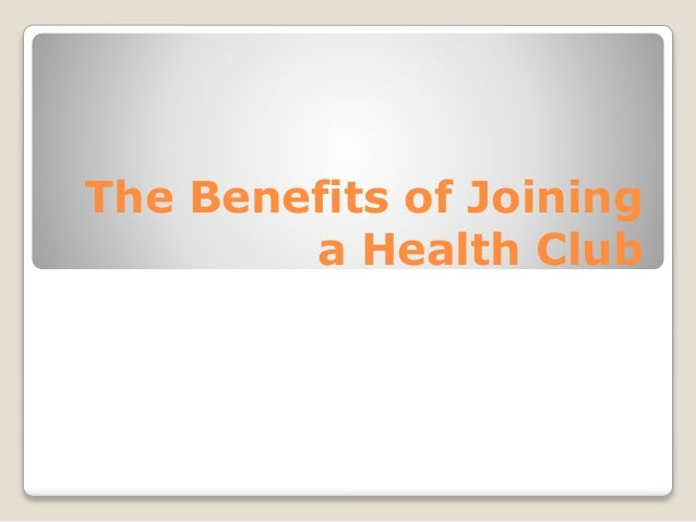 The Benefits of Joining a Health Club