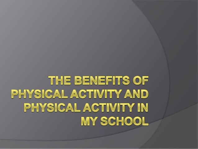 The benefits of physical activity berk