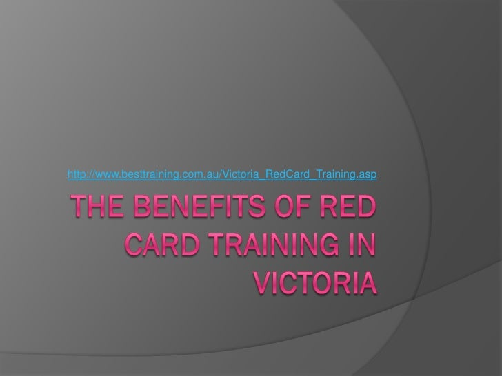 The benefits of red card training in Victoria