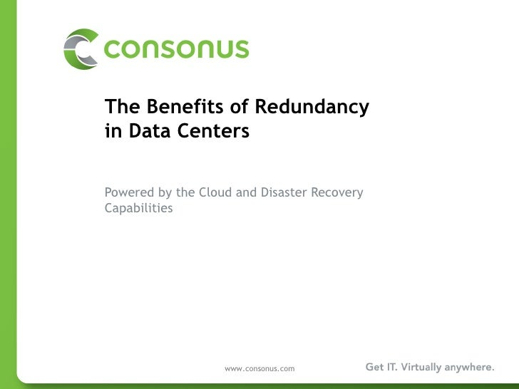 The benefits of redundancy in data centers powered by the cloud and disaster recovery