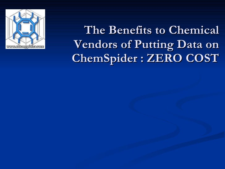 The Benefits to Chemical Vendors of Putting their data on ChemSpider