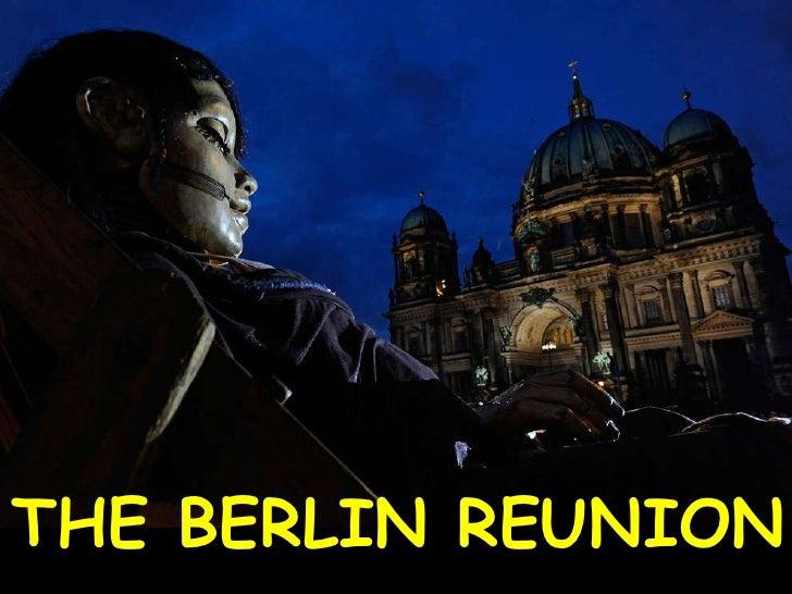 THE BERLIN REUNION