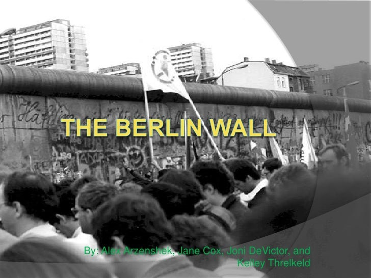 The Berlin Wall 1st Period
