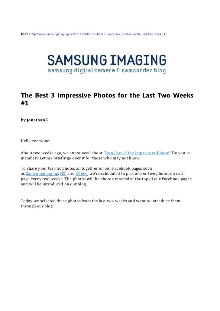 ULR : http://www.samsungimaging.net/2011/08/05/the-best-3-impressive-photos-for-the-last-two-weeks-1/The Best 3 Impressive...