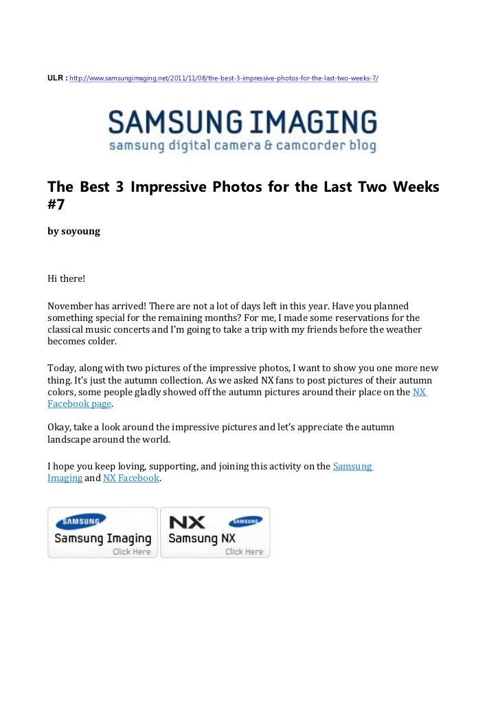 ULR : http://www.samsungimaging.net/2011/11/08/the-best-3-impressive-photos-for-the-last-two-weeks-7/The Best 3 Impressive...