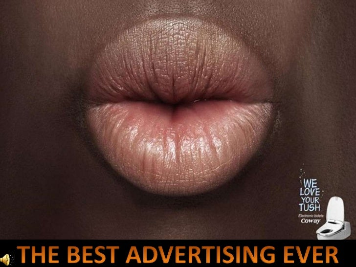 THE BEST ADVERTISING EVER<br />