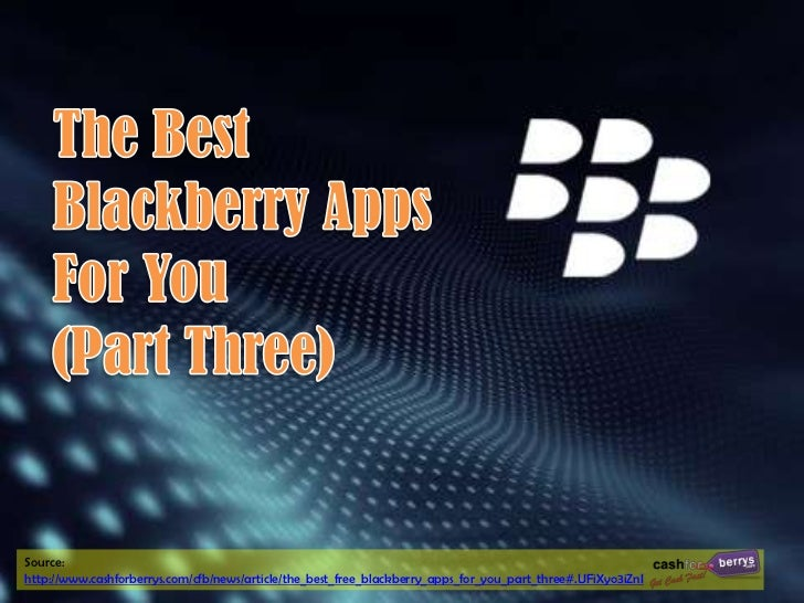 The Best Free BlackBerry Apps for You (Part Three)
