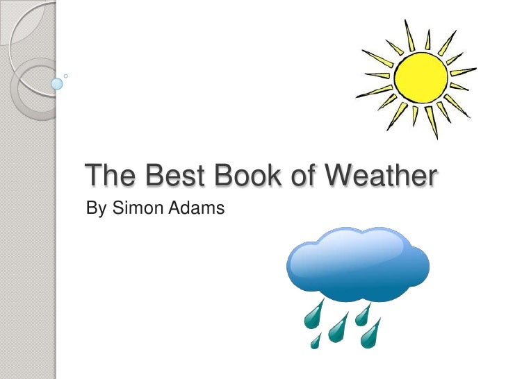 The Best Book of Weather<br />By Simon Adams<br />