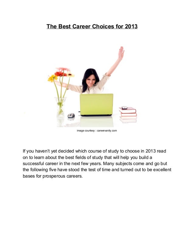 The Best Career Choices for 2013