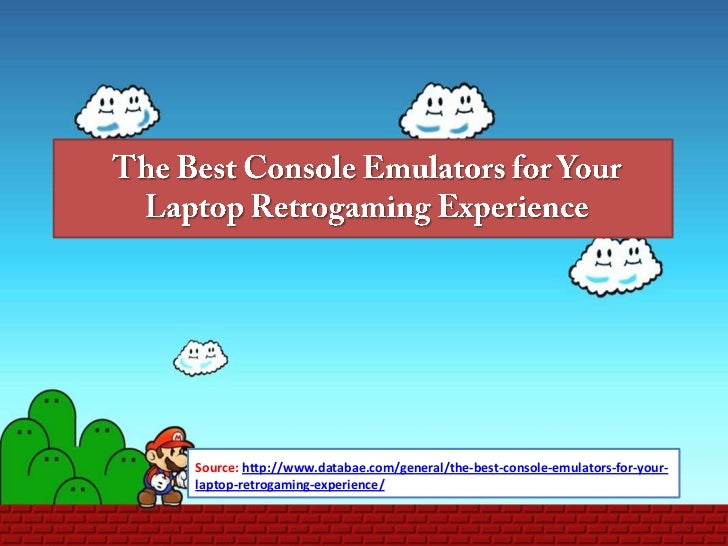 The best console emulators for your laptop retrogaming experience