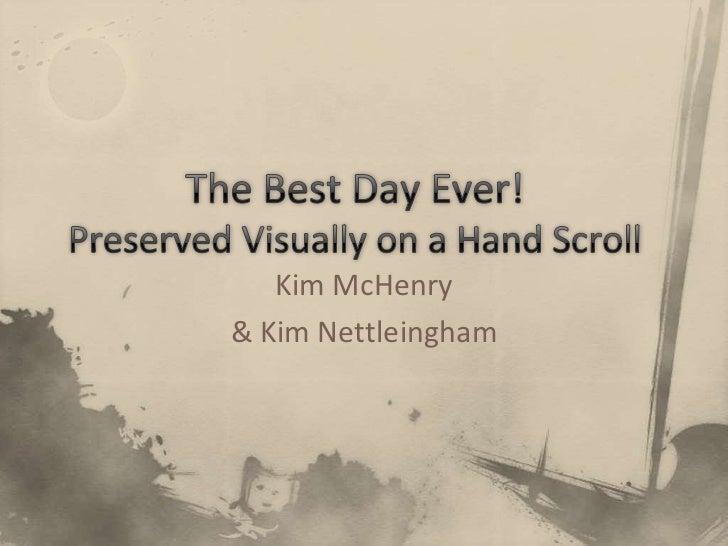Kim McHenry& Kim Nettleingham