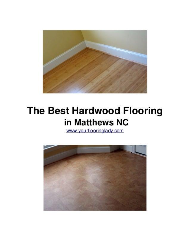 The Best Hardwood Flooring in Matthews NC