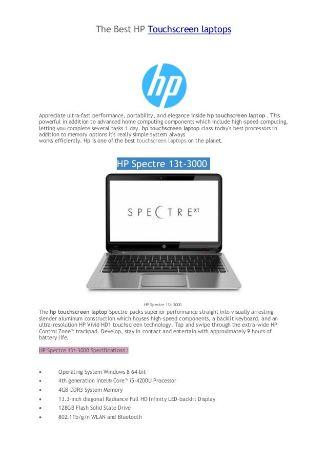 The Best HP Touchscreen laptops  Appreciate ultra-fast performance, portability, and elegance inside hp touchscreen laptop...
