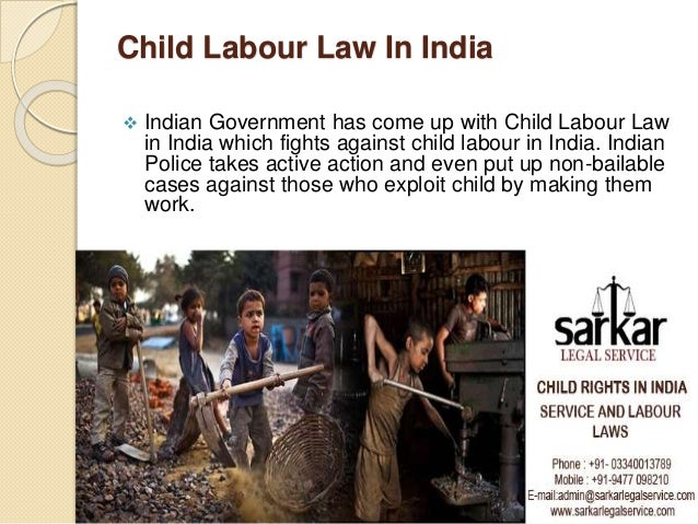 Child Labour Acts And Laws Child Labour Law in India