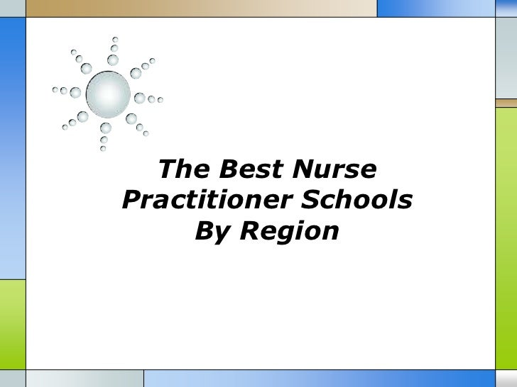 The Best NursePractitioner Schools     By Region