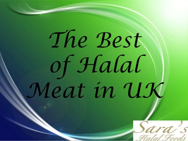 The Best of Halal Meat in UK