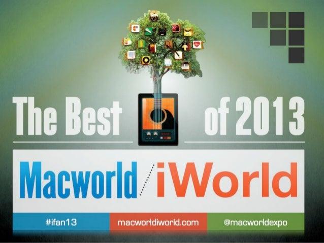 The Best of MacWorld/iWorld 2013 - @macworldexpo #ifan13
