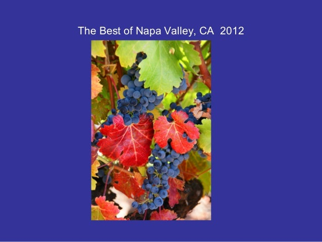 The Best of Napa Valley, CA 2012